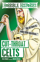 Deary, Terry, Brown, Martin - Cut-Throat Celts (Horrible Histories) - 9781407165400 - V9781407165400