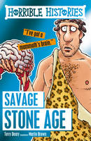 Deary, Terry, Brown, Martin - Savage Stone Age (Horrible Histories) - 9781407165592 - V9781407165592
