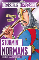 Deary, Terry, Brown, Martin - Stormin' Normans (Horrible Histories) - 9781407165684 - V9781407165684