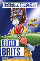 Deary, Terry - Blitzed Brits (Horrible Histories) - 9781407167015 - V9781407167015