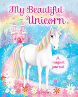 Scholastic - My Beautiful Unicorn: A Magical Journal - 9781407168234 - V9781407168234