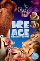 Taylor, Nicole, Watts, Michael - Ice Age: Collision Course (Popcorn Readers) - 9781407169651 - V9781407169651