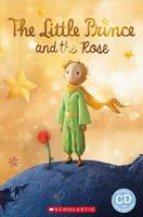 Rollason, Jane - The Little Prince and the Rose - 9781407169668 - V9781407169668