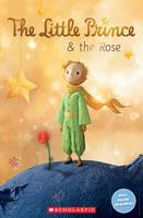 Rollason, Jane - The Little Prince and the Rose (Popcorn Readers) - 9781407169675 - V9781407169675