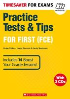 Edwards, Lynda, Chilton, Helen, Newbrook, Jacky - Practice Tests & Tips for First (Timesaver) - 9781407169705 - V9781407169705