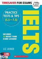Joiner, Liz - Practice Tests & Tips for IELTS (Timesaver) - 9781407169712 - V9781407169712