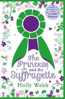 Holly Webb - The Princess and the Suffragette - 9781407170855 - 9781407170855