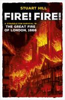 Hill, Stuart - Fire! Fire! - 9781407170916 - V9781407170916