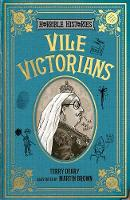 Terry Deary - Vile Victorians (Horrible Histories 25th Anniversary Edition) - 9781407178554 - 9781407178554