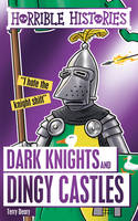 Deary, Terry - Dark Knights and Dingy Castles (Horrible Histories Special) - 9781407179827 - V9781407179827