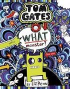 Pichon, Liz - Tom Gates 15: What Monster? - 9781407179865 - 9781407179865