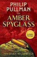 Philip Pullman - The Amber Spyglass (His Dark Materials) - 9781407186122 - 9781407186122