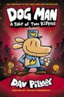 Dav Pilkey - A Tale of Two Kitties (Dog Man) - 9781407186672 - 9781407186672