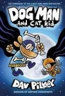 Dav Pilkey - Dog Man 4: Dog Man and Cat Kid - 9781407192123 - 9781407192123