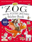 Julia Donaldson - The Zog and the Flying Doctors Sticker Book (PB) - 9781407197814 - V9781407197814