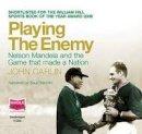 Carlin, John - Playing the Enemy - 9781407434919 - V9781407434919