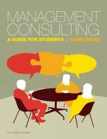 Biggs, David - Management Consulting: A Guide for Students - 9781408007914 - V9781408007914