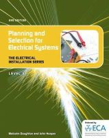 Doughton, Malcolm - Planning & Selection for Electrical Systems. - 9781408039915 - V9781408039915