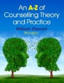 William Stewart - An A-Z of Counselling Theory and Practice - 9781408068045 - V9781408068045