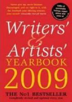 Kate Mosse (foreword) - Writers' and Artists' Yearbook 2009: A Directory for Writers, Artists, Playwrights, Designers, Illustrators and Photographers (Writers' & Artists' Yearbook) - 9781408102640 - KNH0002833