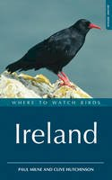 Paul Milne, Clive D. Hutchinson - Where to Watch Birds in Ireland - 9781408105214 - V9781408105214