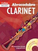 Rutland, Jonathan - Abracadabra Clarinet: The Way to Learn Through Songs and Tunes (Abracadabra Woodwind) - 9781408105306 - V9781408105306