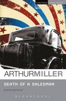 Arthur Miller - Death of a Salesman - 9781408108413 - V9781408108413