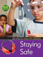 Liz Flaherty - Staying Safe (Go Facts: Healthy Bodies) - 9781408112205 - KNH0003337