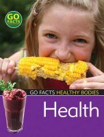 Susan Mansfield - Health (Go Facts: Healthy Bodies) - 9781408112243 - KNH0003338