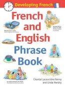 Chantal L Kenny, Linda Hendry - Developing French: French and English Phrase Book - 9781408112267 - V9781408112267