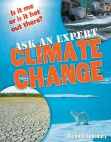 Spilsbury, Richard - Ask an Expert: Climate Change: Age 8-9, Below Average Readers (White Wolves Non Fiction) - 9781408113004 - V9781408113004