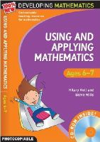 Koll, Hilary, Mills, Steve - Using and Applying Mathematics: Ages 6-7 (100% New Developing Mathematics) - 9781408113103 - V9781408113103