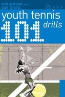 Thorp, Dan, Antoun, Rob - 101 Youth Tennis Drills - 9781408113301 - V9781408113301