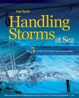 Hal Roth - Handling Storms at Sea: The Five Secrets of Heavy Weather Sailing - 9781408113486 - V9781408113486