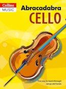 Passchier, Maja - Abracadabra Cello (Abracadabra Strings) - 9781408114636 - V9781408114636