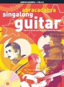 Various - Abracadabra Singalong Guitar (Abracadabra Guitar) - 9781408115008 - V9781408115008
