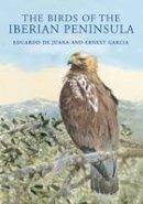 DE JUANA EDUARDO - BIRDS OF THE IBERIAN PENINSULA - 9781408124802 - V9781408124802