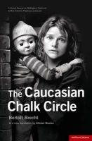Brecht, Bertolt - The Caucasian Chalk Circle (Modern Plays) - 9781408126707 - V9781408126707