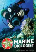 Dowen, Elizabeth, Thompson, Lisa - What's it Like to be a ? Marine Biologist - 9781408128763 - V9781408128763
