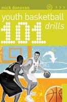 Donovan, Mick - 101 Youth Basketball Drills - 9781408129548 - V9781408129548