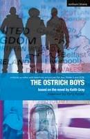 Gray, Keith, Miller, Carl - Ostrich Boys (Methuen Drama) - 9781408130827 - V9781408130827