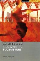 Goldoni, Carlo - A Servant to Two Masters (Methuen Drama Student Editions) - 9781408131053 - V9781408131053