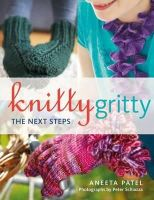 Patel, Aneeta - Knitty Gritty: The Next Steps - 9781408131329 - V9781408131329