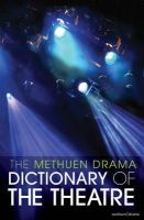- The Methuen Drama Dictionary of the Theatre - 9781408131473 - V9781408131473