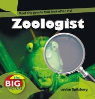 Spilsbury, Louise A. - Zoologist (Big Picture) - 9781408131503 - V9781408131503