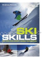 Andrew Peszek - Ski Skills: Top Tips for Expert Skiing Technique - 9781408134009 - V9781408134009