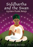 Andrew Peters - Siddhartha and the Swan (White Wolves: Stories from World Religions) - 9781408139479 - KRA0009901