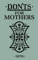 Anonymous - Don'ts for Mothers - 9781408152232 - V9781408152232