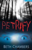 Chambers, Beth - Petrify (Wired Up) - 9781408152690 - V9781408152690