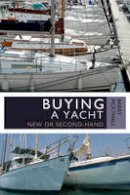 Pickthall, Barry - Buying a Yacht: New or second-hand - 9781408154182 - V9781408154182